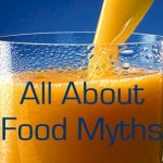 Food Myths and their Facts